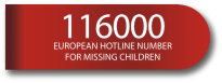 116000 European Hotline for Missing Children